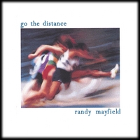 Go the Distance CD by Randy Mayfield