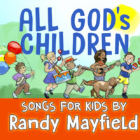 All God's Children CD by Randy Mayfield